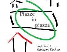 La storia di piazza San Giovanni, tra sacralità, relazioni sociali e tensioni