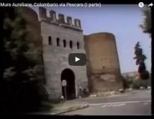 Dalle Mura Aureliane al Colombario di via Pescara