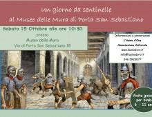 Un giorno da sentinelle al Museo delle Mura