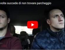 [Video] – Trovare parcheggio a Roma: un divertente mini-movie dei Super Scilla Bros