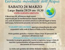 Municipio VII:  Aquae Septimae – Giornata mondiale dell'acqua
