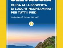"""Libri, ecco la guida all'Italia """"selvaggia"""""""
