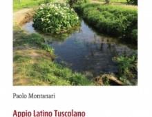 La seconda edizione del libro di Montanari sull'Appio
