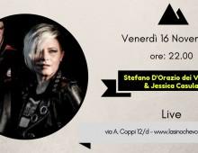 """Venerdi 16 all' """"Asino che Vola"""" Stefano D'Orazio dei Vernice & Jessica Casula"""