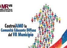 """Municipio VII: """"CostruiAmo la comunità educante"""""""