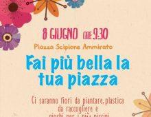 """Piazza Scipione Ammirato: """"fai più bella la tua piazza"""""""