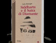 LIBRI / Il Sutra di Diamante, discorso dell'ultimo Buddha Siddharta